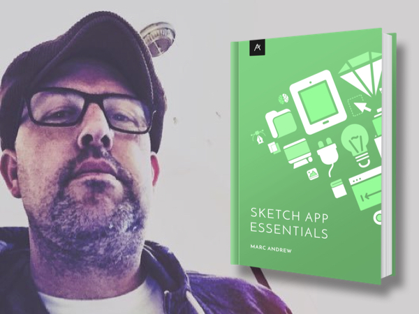 Sketch App Essentials - Marc Andrew
