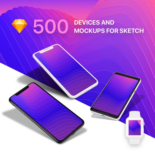 500 Devices and Mockups for Sketch
