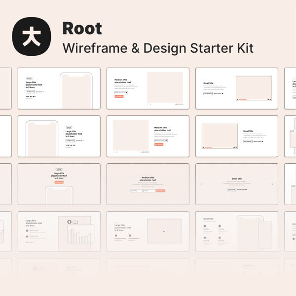 Root - Wireframe and Design Starter Kit